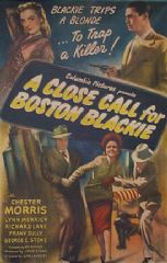 A Close Call for Boston Blackie 1946 DVD - Chester Morris / Lynn Merrick